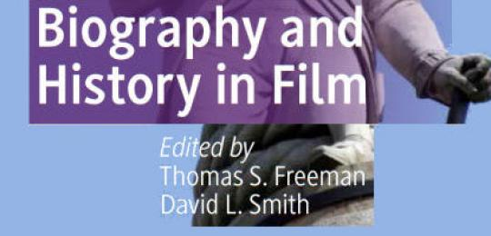 Smith: Biography and History in Film